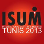 ISUM Tunis 2013, dédié aux start-ups tunisiennes et internationales